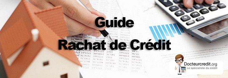 Comment effectuer du rachat de crédit?